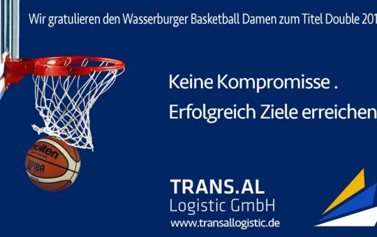 TRANS.AL gratuliert den Wasserburger Baskettball-Damen und dem Trainer-Team zum Erfolg